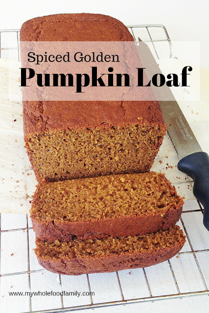 Spiced Golden Pumpkin Loaf - www.mywholefoodfamily.com