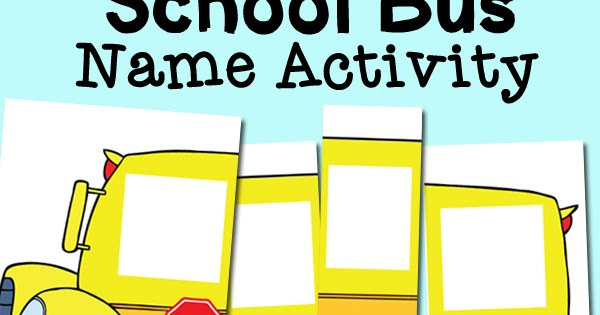 School Bus Name Activity with Free Printable ...