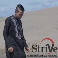 Lirik Lagu Strive Band Tuntunlah Aku Ke JalanMu