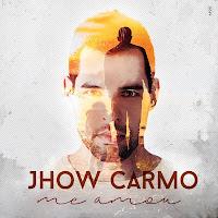 Baixar CD Me Amou Jhow Carmo