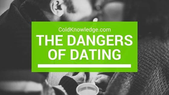 dangers of dating