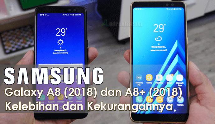 Samsung Galaxy A8 (2018) | A8+ (2018) Kelebihan, Kekurangan dan Harga