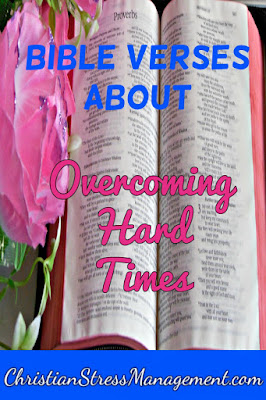 Bible verses about overcoming hard times