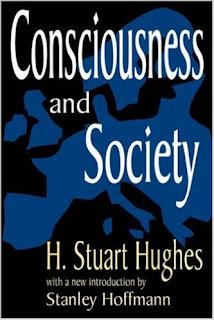 H. Stuart Hughes, Consciousness and Society