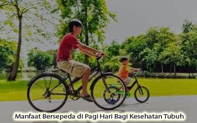 Manfaat Bersepeda di Pagi Hari.jpg