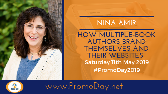 #PromoDay2019 Nina Amir How Multiple-Book Authors Brand Themselves and Their Websites