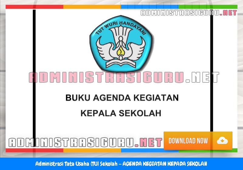 Contoh AGENDA KEGIATAN KEPALA SEKOLAH Administrasi Tata Usaha Sekolah Terbaru Tahun 2015-2016.docx