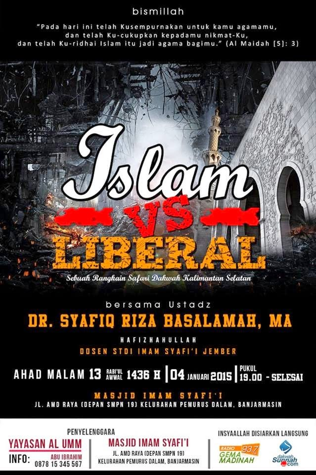 [Download Audio] Kajian Ust. Dr. Syafiq Reza Basalamah MA - Islam vs Liberal mp3