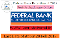 Federal Bank Recruitment 2017– Probationary Officers