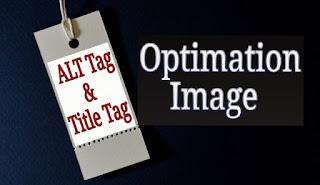 Cara Menambahkan ALT Tag dan Title Tag Pada Gambar Postingan