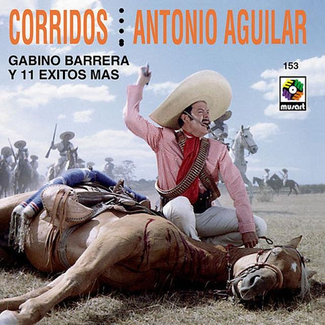 Antonio Aguilar - Corridos (Gabino Barrera Y 11 Exitos Mas) CD Album 1997