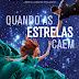 Sorteio | Quando as estrelas caem, de Amie Kaufman e Meagan Spooner