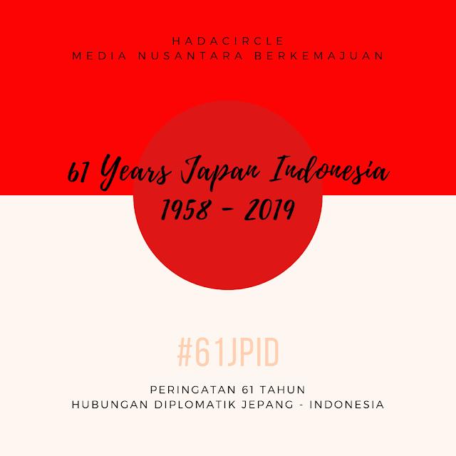 61 Tahun Hubungan Diplomatik Jepang - Indonesia