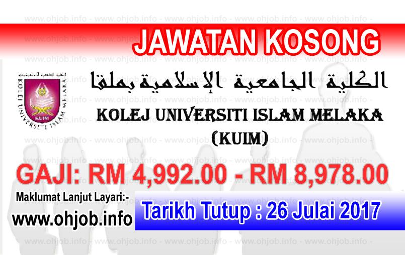 Jawatan Kerja Kosong Kolej Universiti Islam Melaka - KUIM logo www.ohjob.info julai 2017
