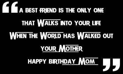 Happy Birthday Wishes for Mom - Happy Birthday Mom Quotes