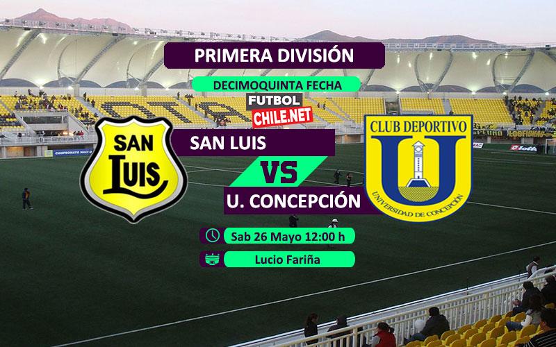 San Luis vs Universidad de Concepción: Previa, horario, dónde ver en vivo por TV y online por la Primera División