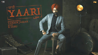 Yaari Lyrics From Sardar Mohammad: This song is sung by Tarsem Jassar and composed by R Guru while lyrics are penned by Tarsem Jassar.  Song Details  Song Title: Yaari Singer/Lyrics: Tarsem Jassar Music: R Guru Video: Harry Bhatti Music Label: White Hill Music
