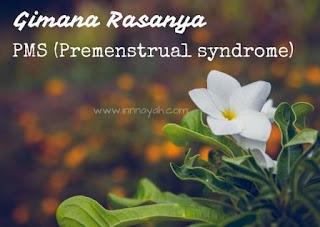 rasanya pms, rasanya premesntrual syndrome, derita pms, mood swing, jerawat, hormonal, wanita, haid, menstruasi