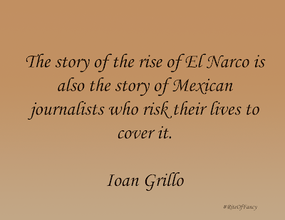 A short summary and review of the book El Narco by Ioan Grillo with a quote and questions to ponder.