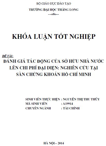 Đánh giá tác động của sở hữu nhà nước lên chi phí đại diện Nghiên cứu tại sàn chứng khoán Hồ Chí Minh