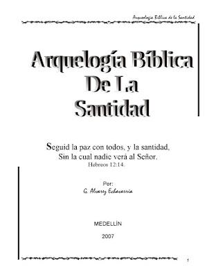 G. Alvarez Echavarría-Arqueología Bíblica De La Santidad-