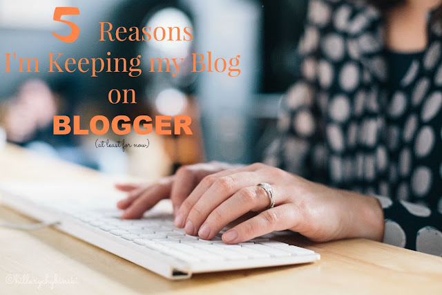 5 Reasons for keeping my blog on the Blogger Platform rather than switching to WordPress