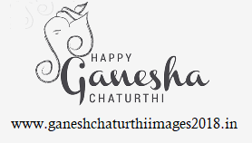 Happy Ganesh Chaturthi Images 2018