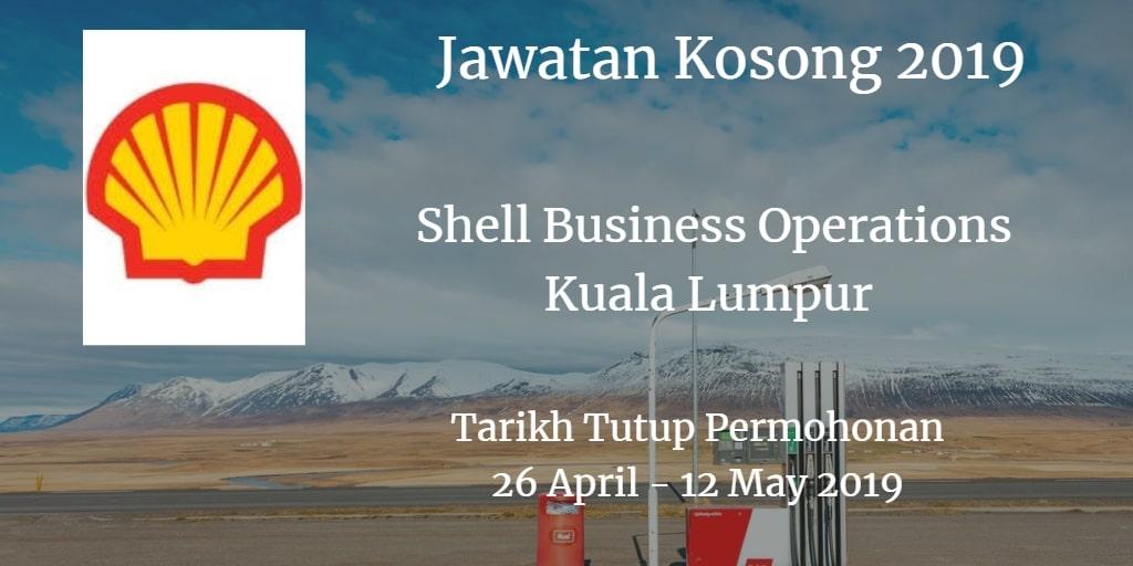 Jawatan Kosong Shell Business Operations Kuala Lumpur 26 April - 12 May 2019