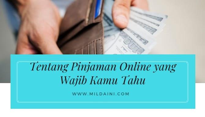 Plus Minus Pinjaman Online yang Wajib Anda Ketahui