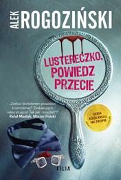 http://lubimyczytac.pl/ksiazka/4707048/lustereczko-powiedz-przecie