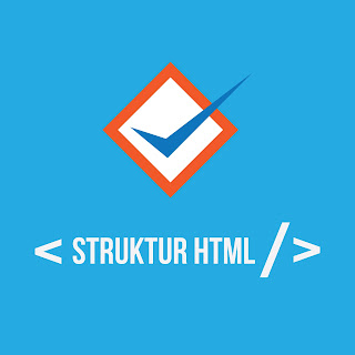 Cara Penulisan Struktur HTML Lengkap