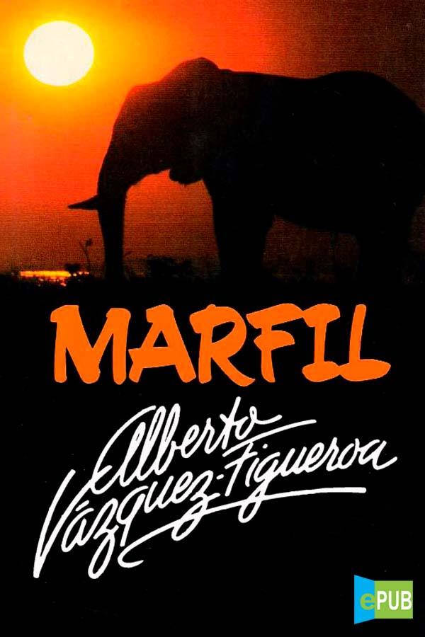 Marfil – Alberto Vázquez-Figueroa [MultiFormato]