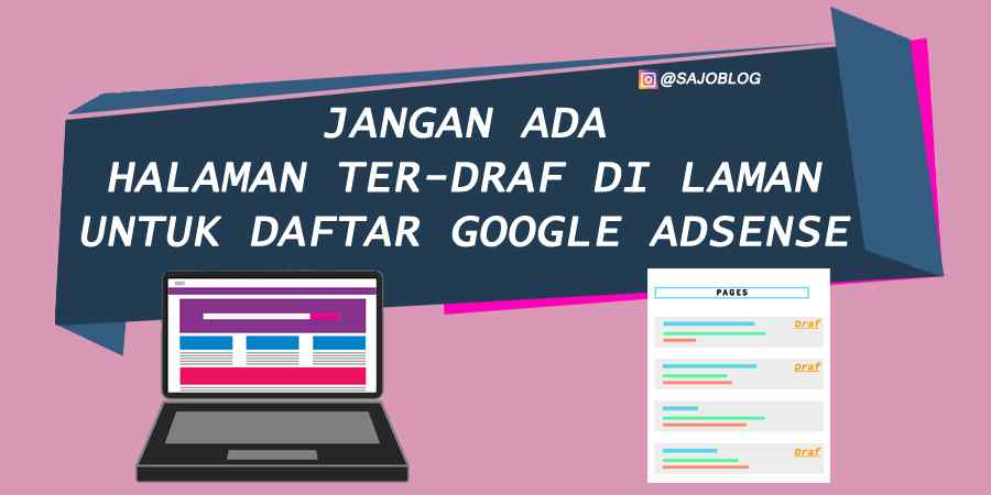 Jangan Ada Halaman ter-draf di Laman untuk daftar Google AdSense