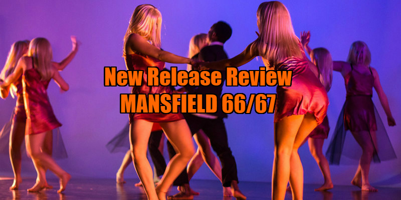MANSFIELD 66/67 review