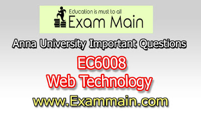 EC6008 Web Technology | Important  Questions | Question bank | Syllabus | Model and Previous Question papers | Download PDF