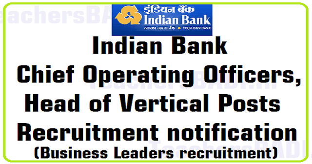 Indian Bank,Chief Operating Officers,Head of Vertical Posts 2016,Recruitment