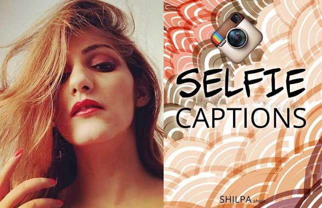 Top 21  Selfie Captions for Instagram