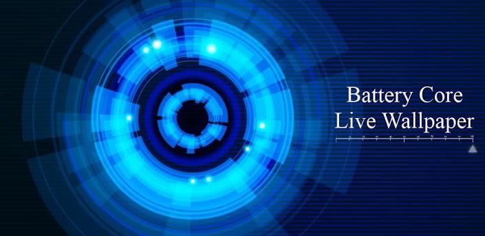 Battery Core Live Wallpaper(P) v1.1.3 apk download | Free Download Wallpaper | DaWallpaperz