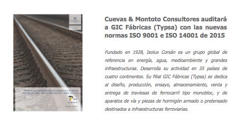 Contrato con GIC Fábricas (antigua Typsa), del Grupo Isolux Corsán, para auditar su Sistema de Gestión de Calidad bajo las nuevas normas ISO 9001 e ISO 14001 de 2015.