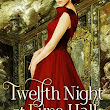 Twelfth Night at Eyre Hall ~ BrontëBlog