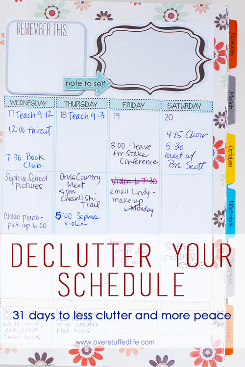 How to use your time more wisely and get the clutter out of your schedule. #overstuffedlife