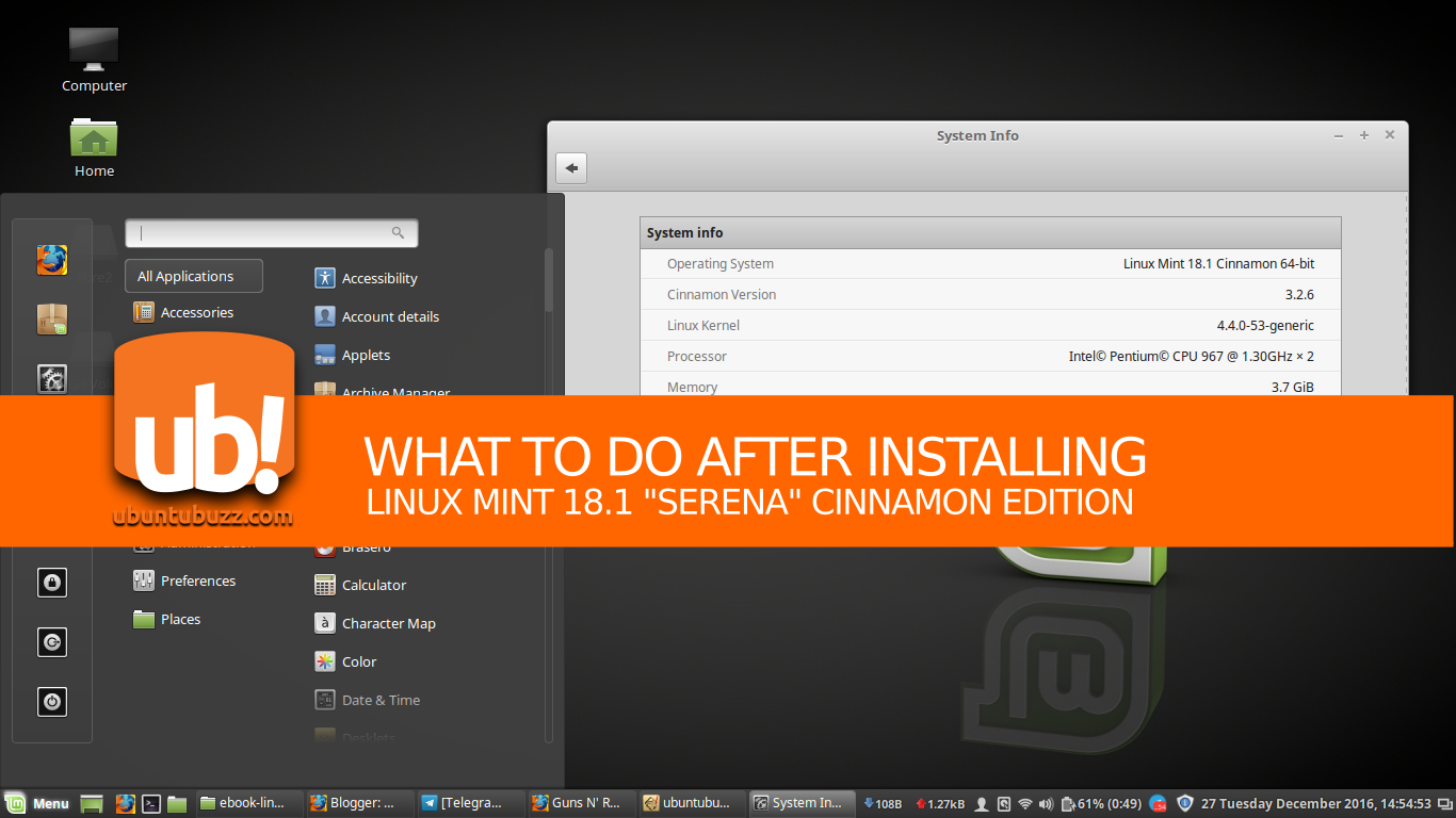 What To Do After Installing Linux Mint 18 1