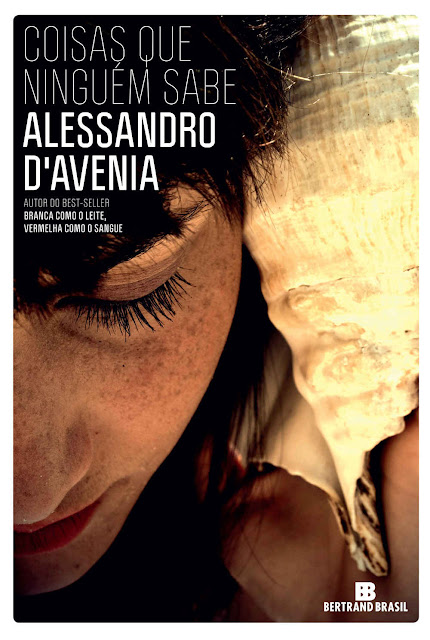 Coisas que ninguém sabe - Alessandro D'Avenia