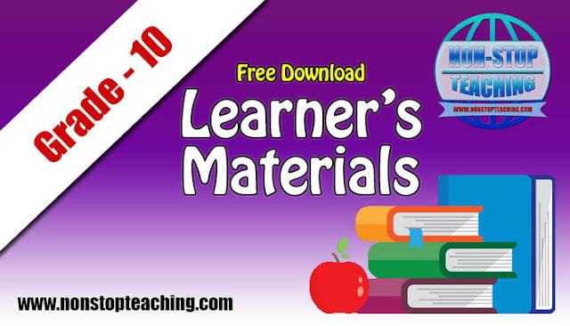 Grade 10 Learner's Materials