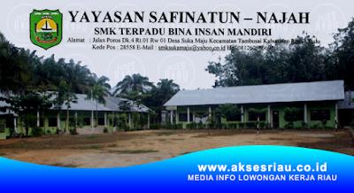 Lowongan SMK Terpadu Bina Insan Mandiri Rokan Hulu Juli 2018