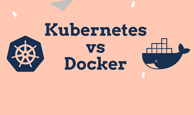 Kubernetes vs. Docker
