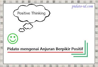 Pidato mengenai Anjuran Berpikir Positif