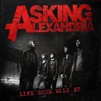 [2010] - Life Gone Wild [EP]