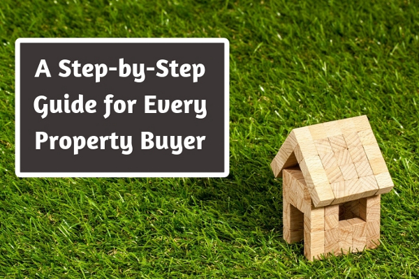 A Step-by-Step Guide for Every Property Buyer