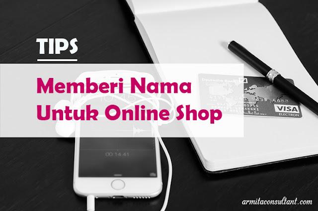 Cara tips Memberi Nama Untuk Online Shop